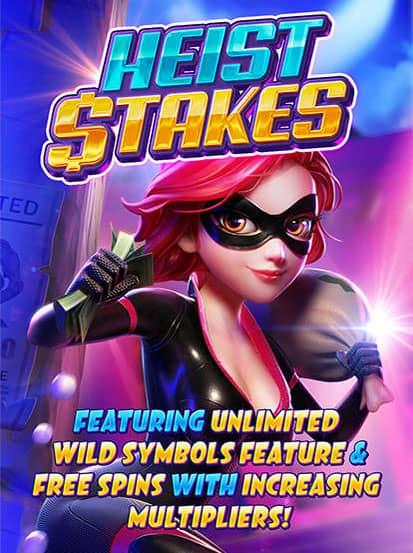 Heist Stakes PG