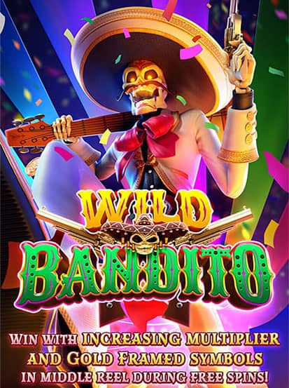 Wild Bandito PG